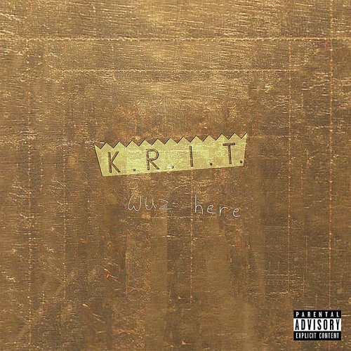 Big K.R.I.T. - K.R.I.T. Wuz Here [LP]