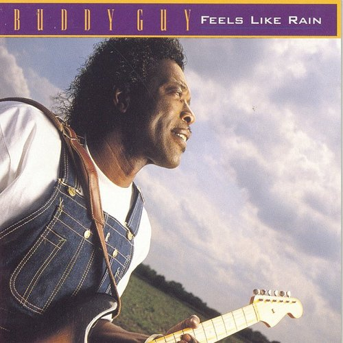 Buddy Guy - Feels Like Rain (Blk) [180 Gram] (Hol)