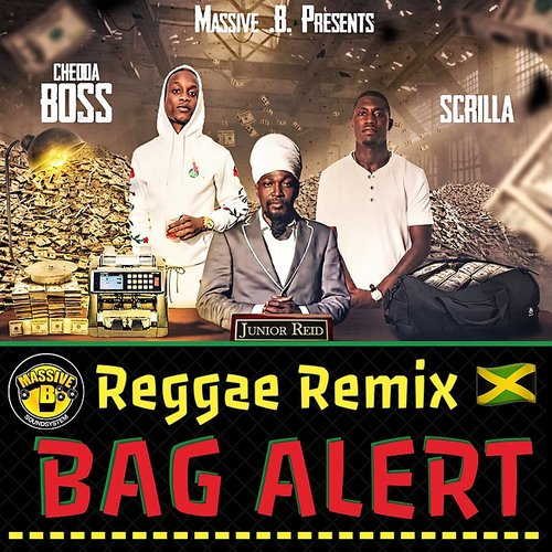 Junior Reid - Bag Alert (Reggae Remix)