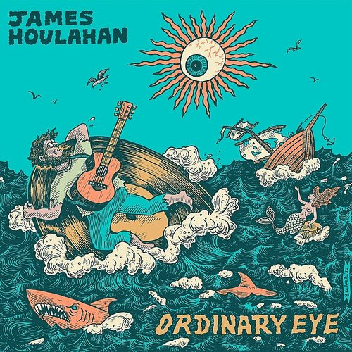 James Houlahan - Ordinary Eye