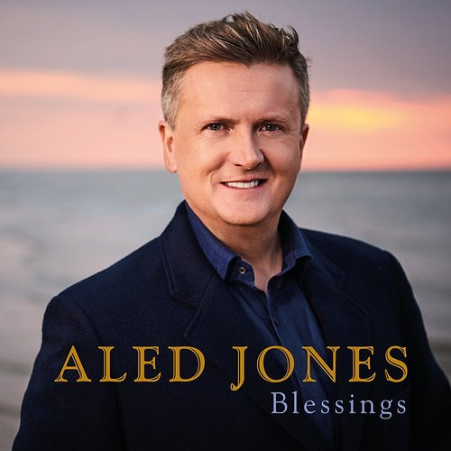 Aled Jones - Blessings (Uk)