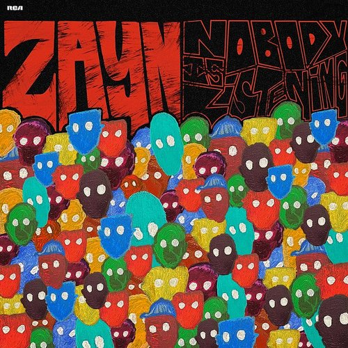 Zayn - Nobody Is Listening