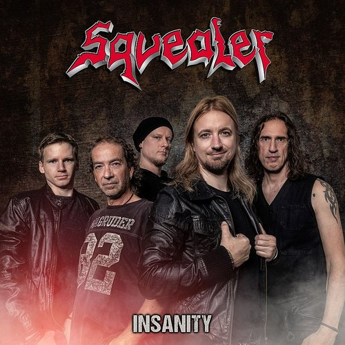Squealer - Insanity (Can)