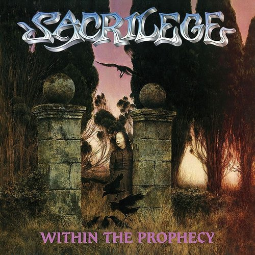 Sacrilege - Within The Prophecy (Uk)