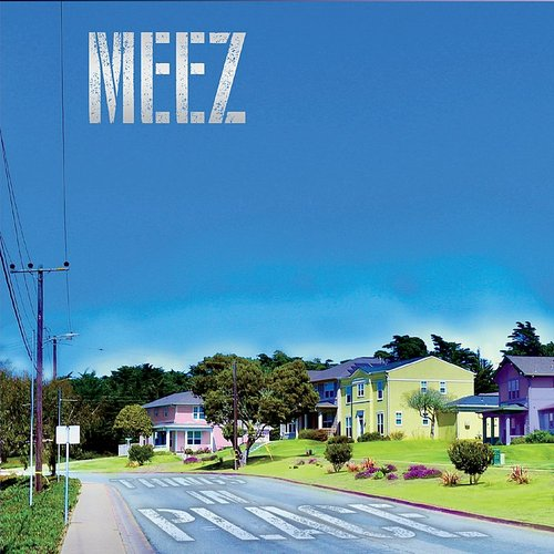 Meez - Things In Place