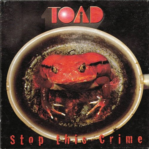 Toad - Stop This Crime (Ita)