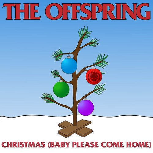 The Offspring - Christmas (Baby Please Come Home) [Opaque Red Vinyl Single]