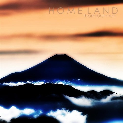 Thom Brennan - Home Land