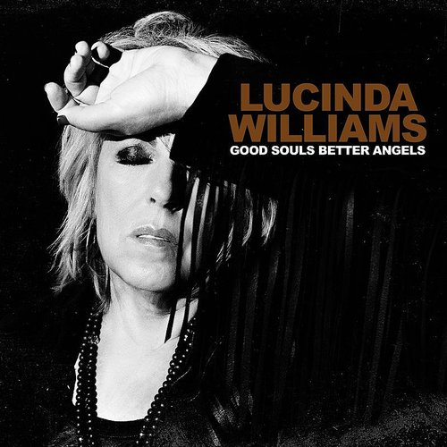 Lucinda Williams - Good Souls Better Angels [Special Hand Signed] [Exclusive Natural LP]
