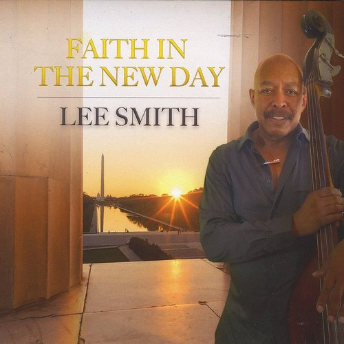 Lee Smith - Faith In A New Day