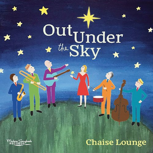 Chaise Lounge - Out Under The Sky