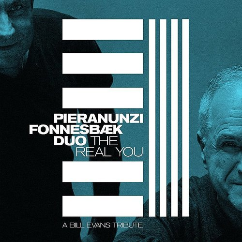Enrico Pieranunzi - Real You: A Bill Evans Tribute