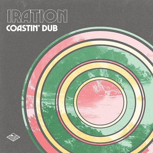 Iration - Coastin' Dub