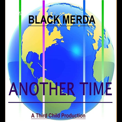 Black Merda - Another Time - Single