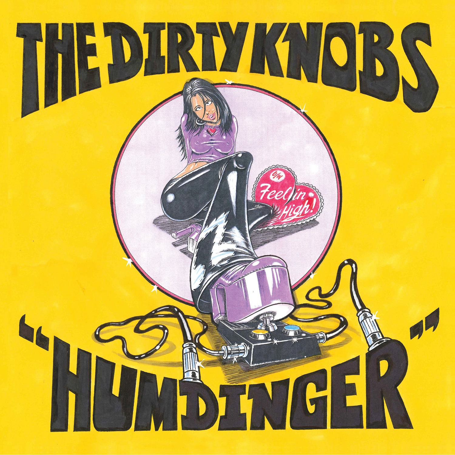 The Dirty Knobs - Humdinger/Feelin High  [RSD Drops 2021]