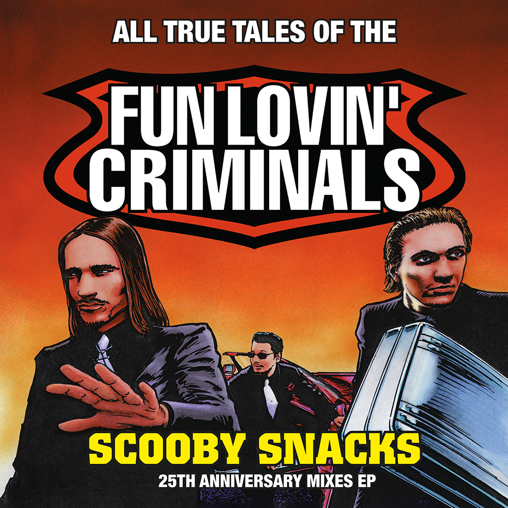 Fun Lovin' Criminals - Scooby Snacks (25th Anniversary Edition) (Rsd) [RSD Drops 2021]
