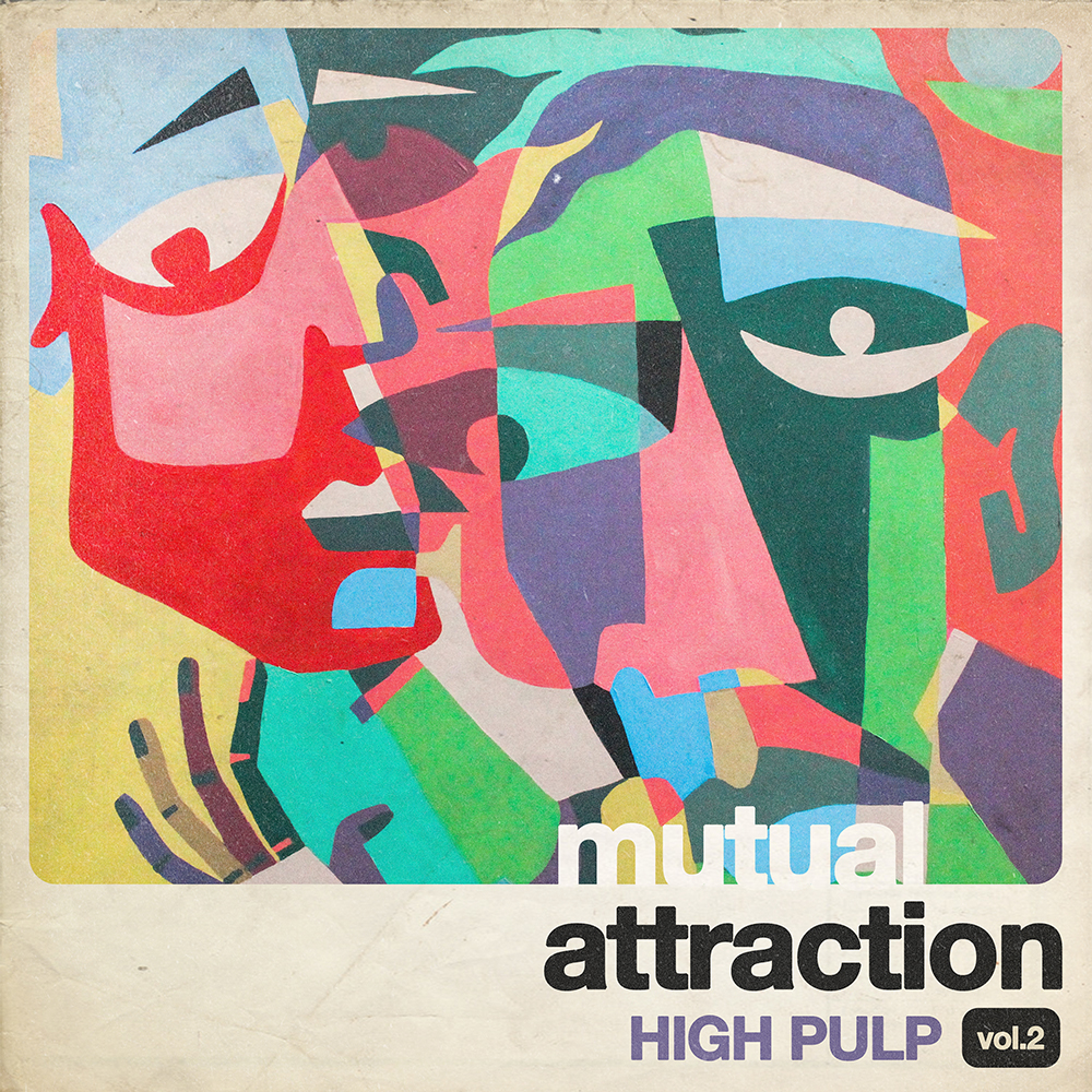 High Pulp - Mutual Attraction Vol. 2 [RSD Drops 2021]