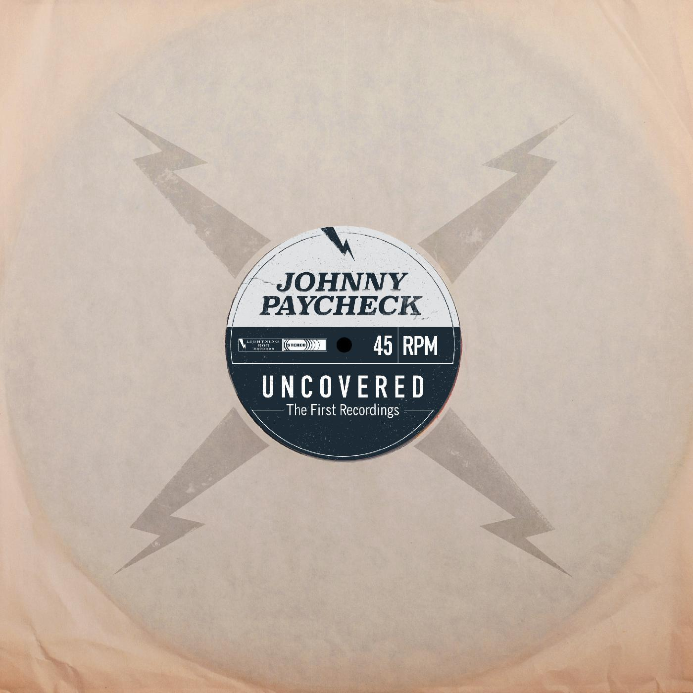 Johnny Paycheck - Uncovered: The First Recordings [RSD Drops 2021]