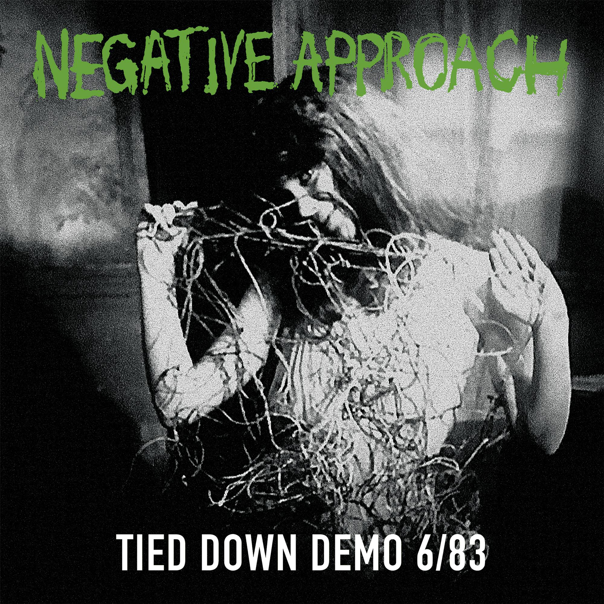 Negative Approach - Tied Down Demo [RSD Drops 2021]