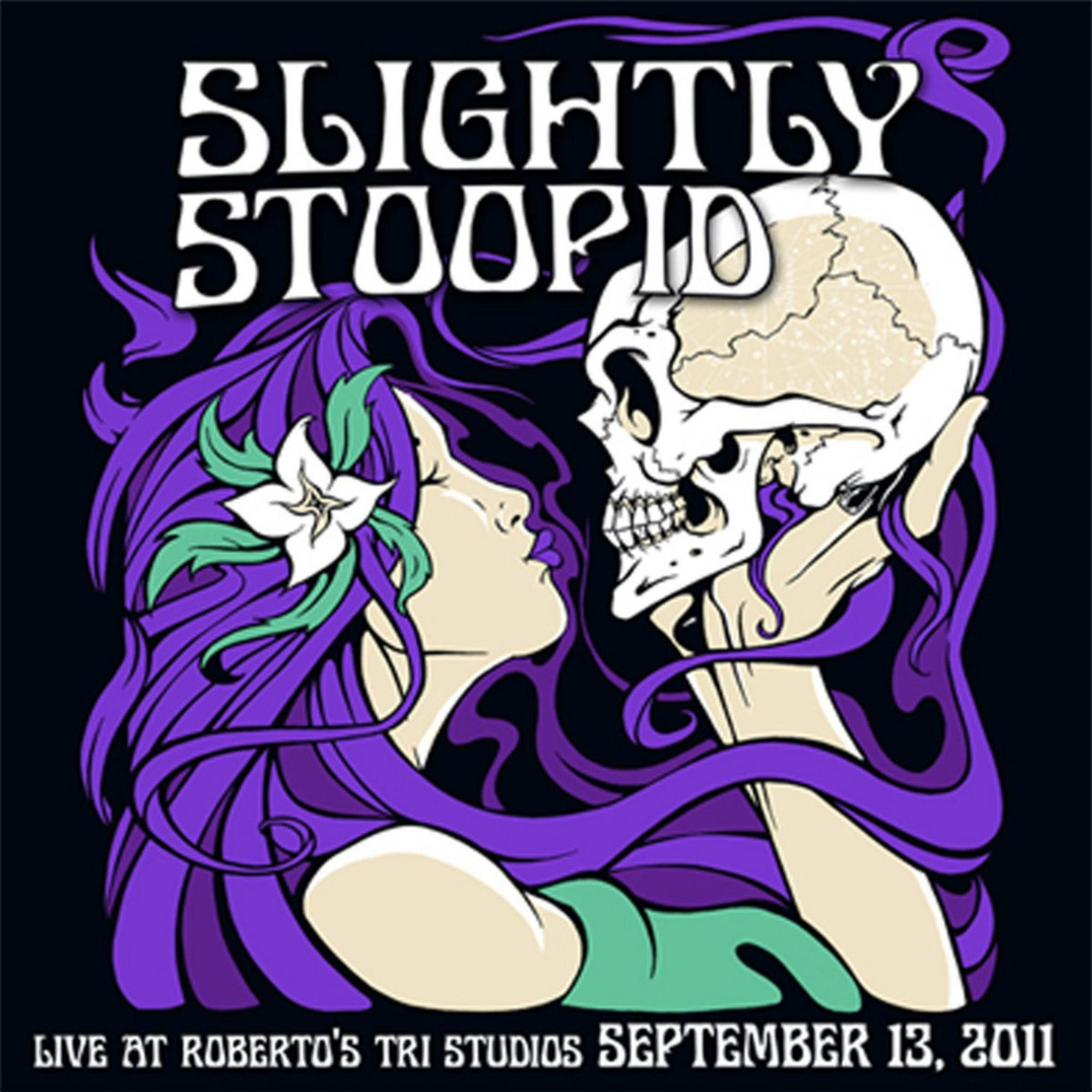 Slightly Stoopid - Live At Roberto's TRI Studios [RSD Drops 2021]