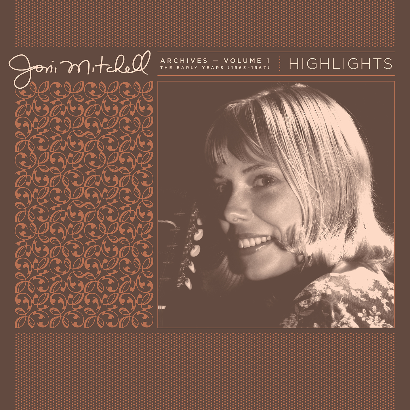 Joni Mitchell - Joni Mitchell Archives, Vol. 1 (1963-1967): Highlights [RSD Drops 2021]