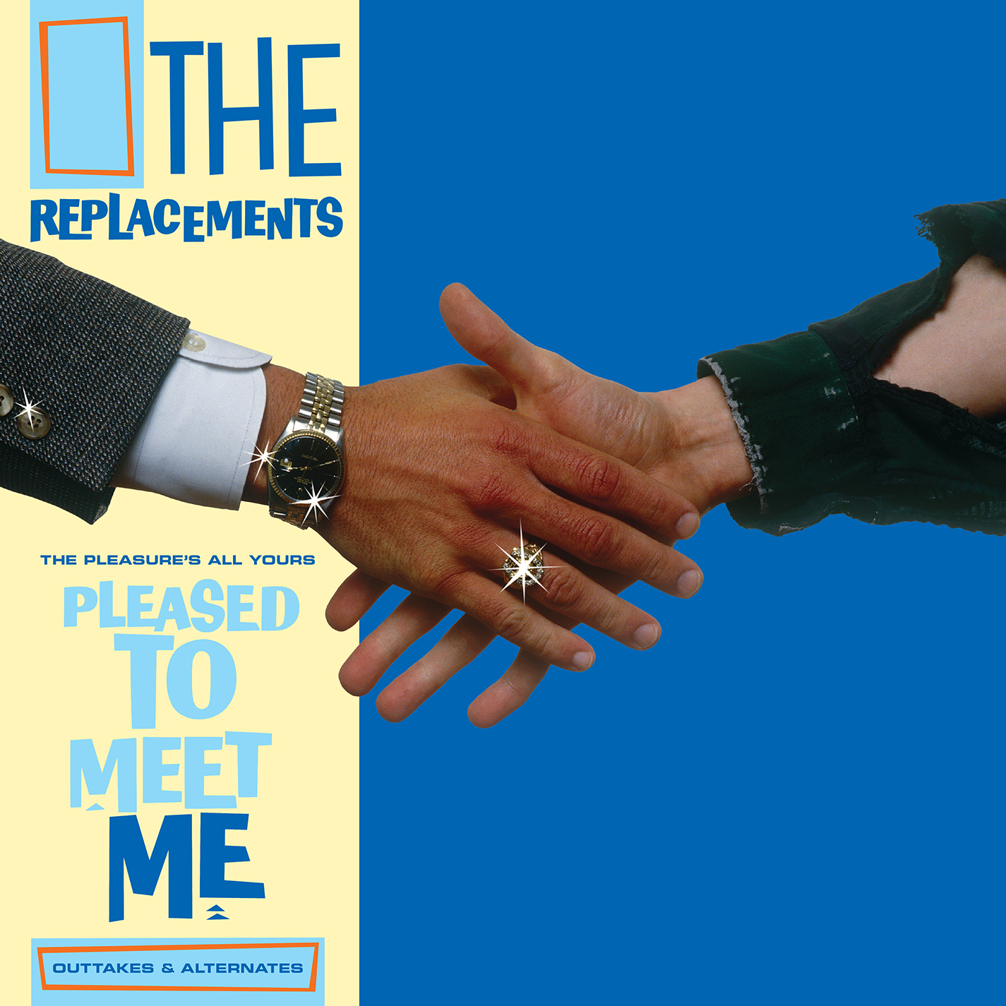 The Replacements - The Pleasure's All Yours: Pleased to Meet Me Outtakes & Alternates [RSD Drops 2021]