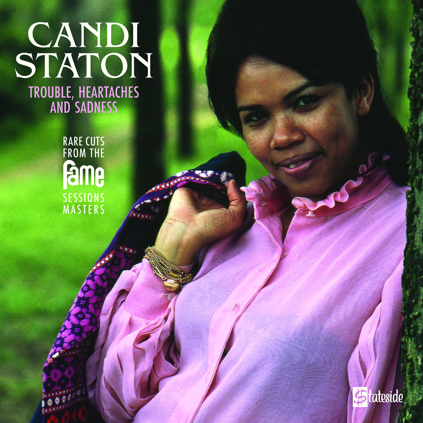 Candi Staton - Trouble, Heartaches And Sadness (The Lost Fame Sessions Masters)   [RSD Drops 2021]