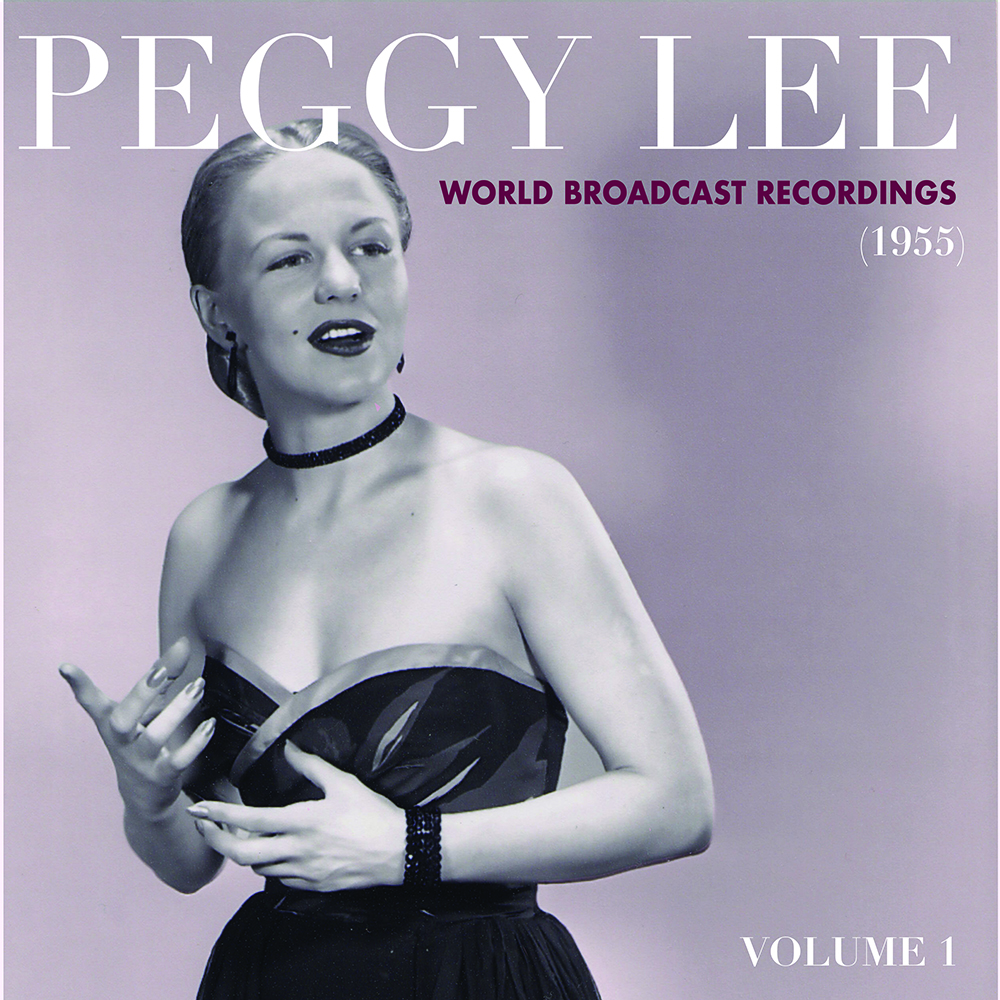 Peggy Lee - World Broadcast Recordings 1955, Vol 1 (Rsd) [Record Store Day] [RSD Drops 2021]