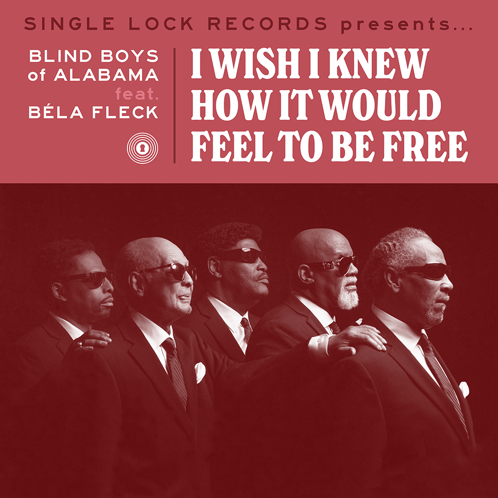 Blind Boys Of Alabama - I Wish I Knew How It Would Feel To Be Free (Rsd) [RSD Drops 2021]