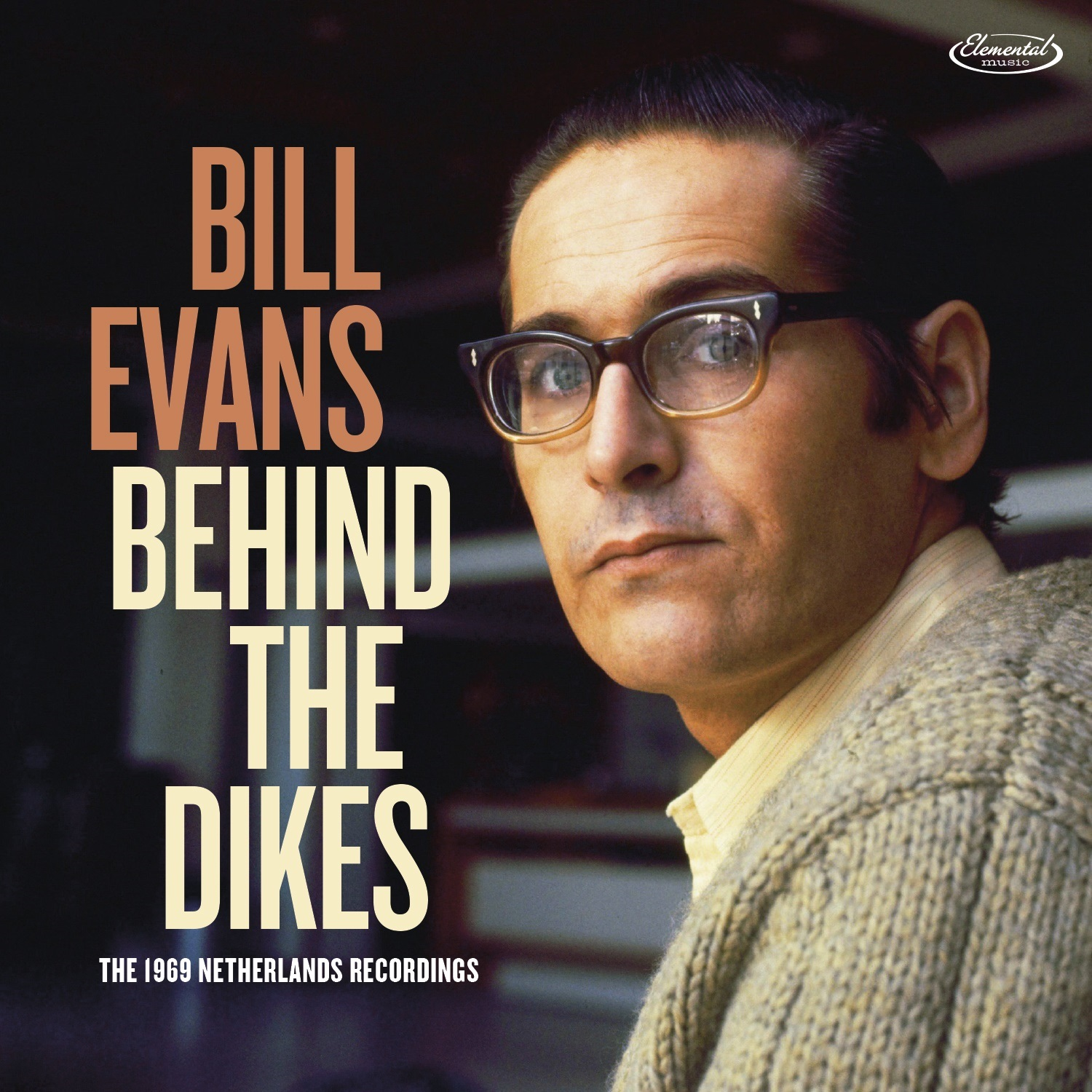 Bill Evans - Behind The Dikes - The 1969 Netherlands Recordings [RSD Drops 2021]