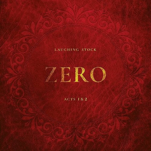 Laughing Stock - Zero Acts 1&2 (Uk)