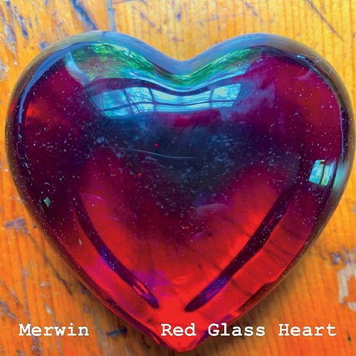 Merwin - Red Glass Heart