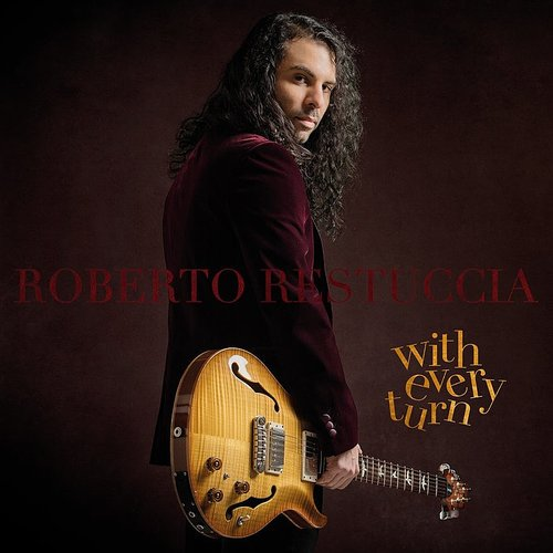 Roberto Restuccia - With Every Turn