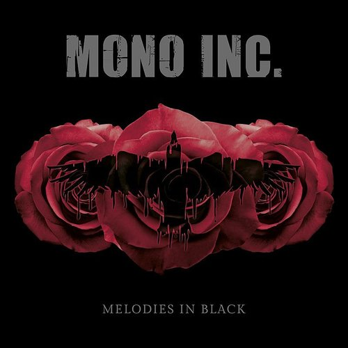 Mono Inc - Melodies In Black