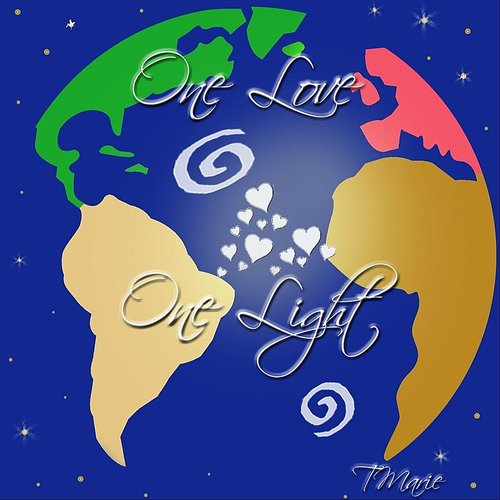 T Marie - One Love One Light