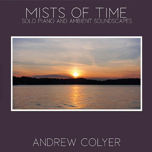 Andrew Colyer - Mists Of Time