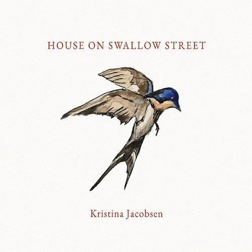 Kristina Jacobsen - House On Swallow Street
