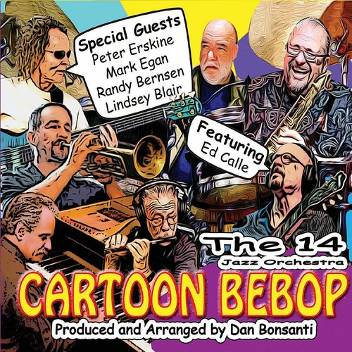 The 14 Jazz Orchestra - Cartoon Bebop