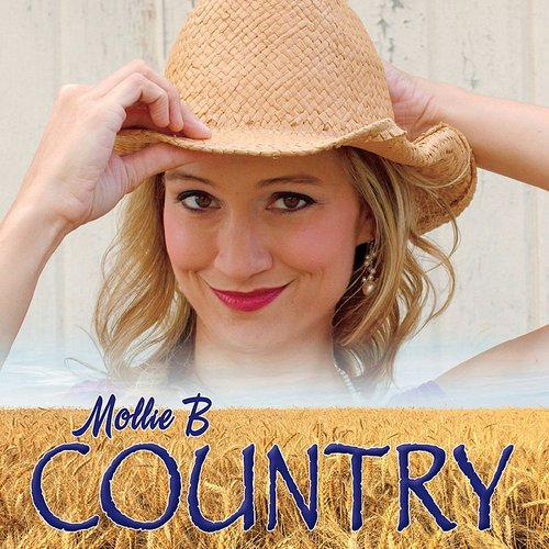 Mollie B - Mollie B Country