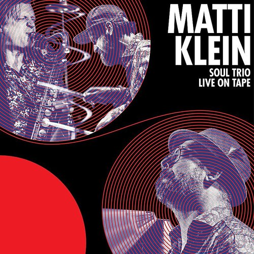 Matti Klein - Soul Trio Live On Tape (Uk)