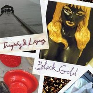 Black Gold - Tragedy and Legacy