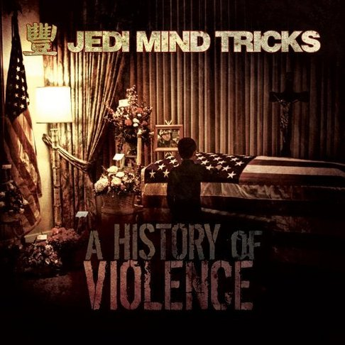 Jedi Mind Tricks - History Of Violence