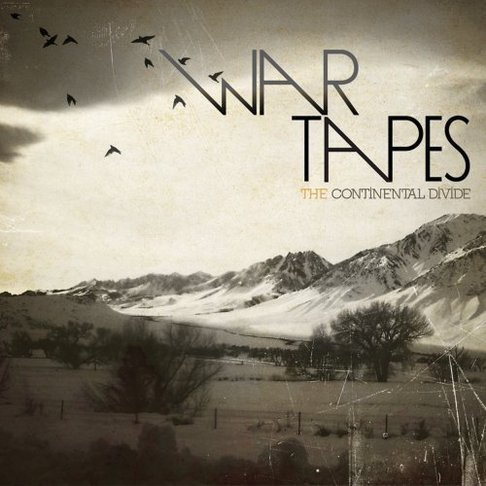War Tapes - Continental Divide