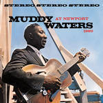 Muddy Waters - At Newport 1960 [Cyan Blue Colored Vinyl]