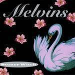 Melvins - Stoner Witch (Gate) (Ogv)