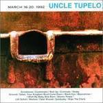 Uncle Tupelo - March 16-20 1992 [Clear Vinyl] [Limited Edition] [180 Gram] (Hol)