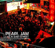 Pearl Jam - Live from Easy Street