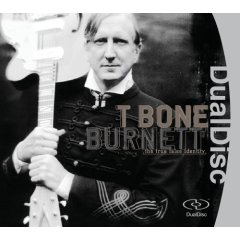 T Bone Burnett - True False Identity