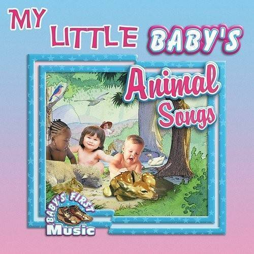 My  Little Baby's Animal Songs