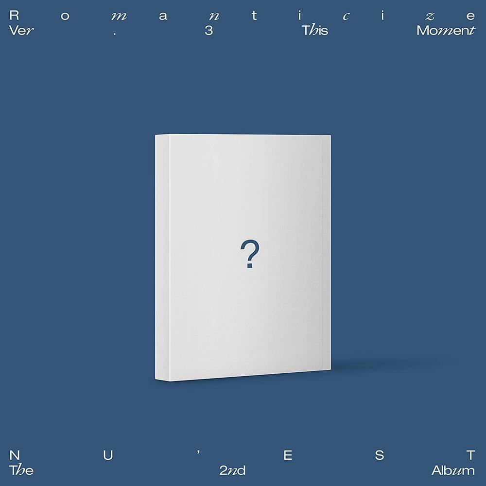 NU'EST - The 2nd Album 'Romanticize' [THIS MOMENT Version]